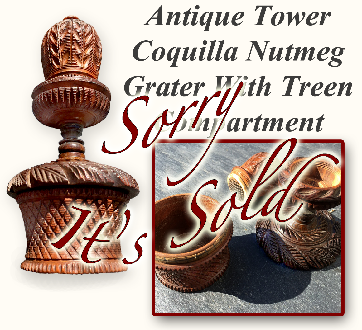 Coquilla Nut & Treen Tower Nutmeg Grater