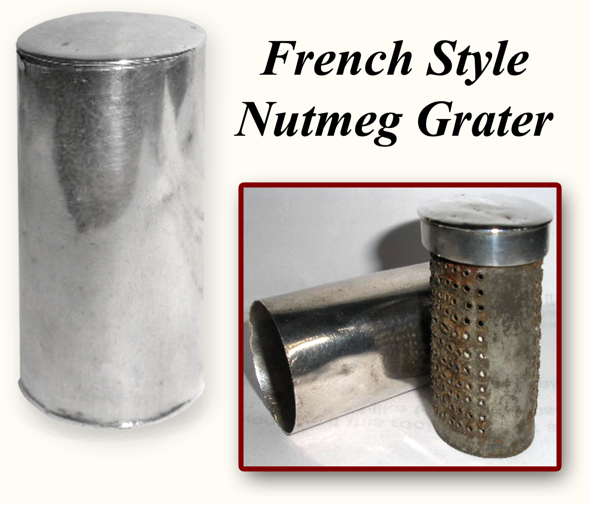 French Style Nutmeg Grater